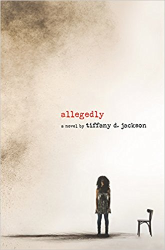 """""""Allegedly"""" by Tiffany D. Jackson Is The Best Book I've Read This Year… Not 'Allegedly'"""